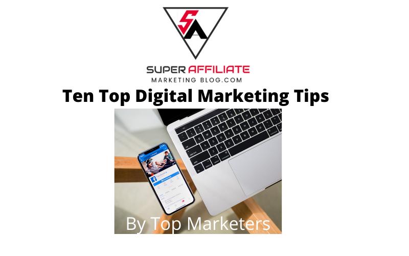 Ten Top Digital Marketing Tips