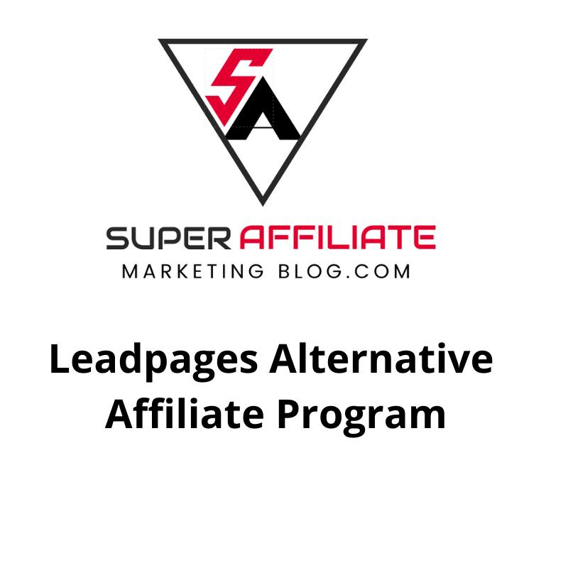 Leadpages Alternative Affiliate Program